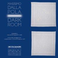 Dalla Pola Dark room Circoloquadro