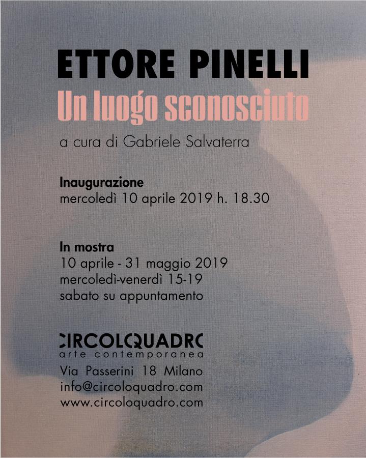 Ettore Pinelli Un luogo sconosciuto Circoloquadro
