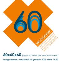 60x60x60 sessanta artisti per sessanta murali circoloquadro
